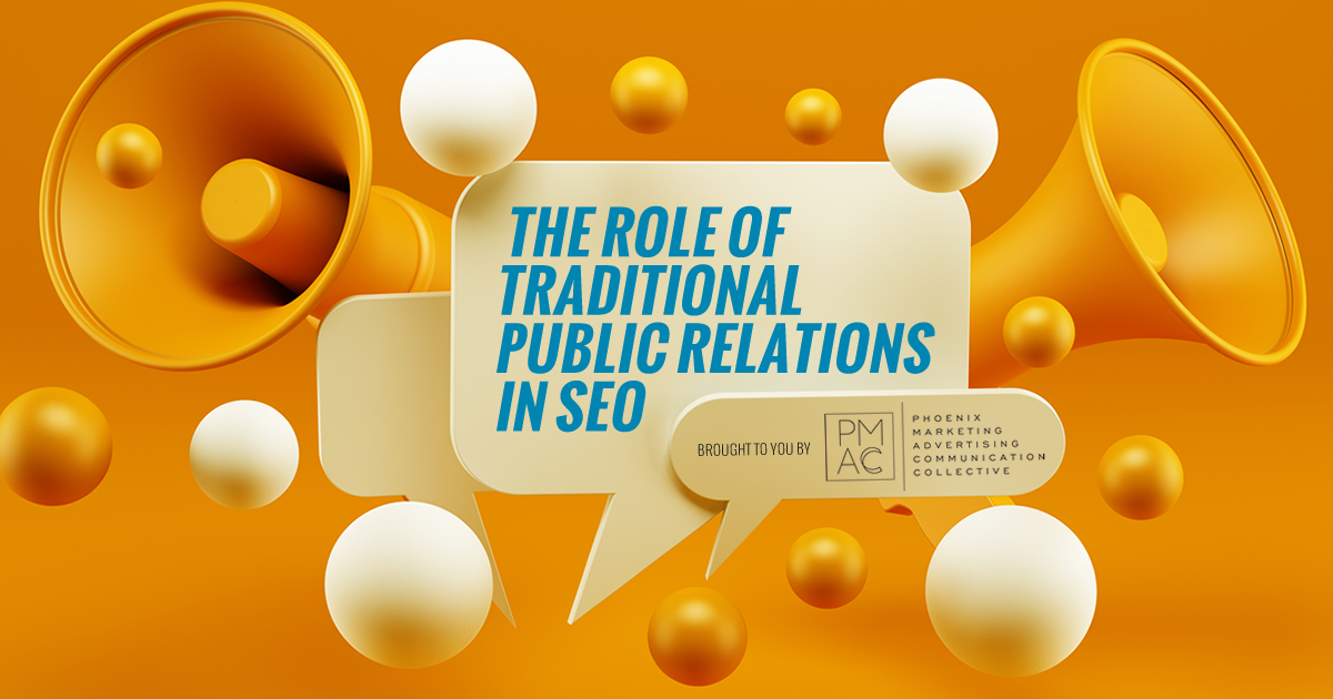 The Role of Traditional Public Relations in SEO
